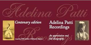 Adelina Patti Recordings Centenary Edtion